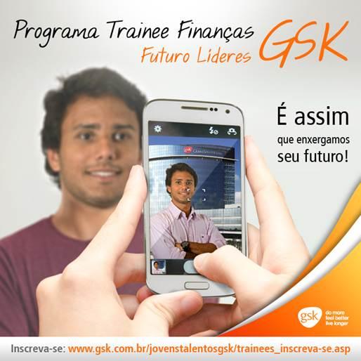Programa de Trainee Finanças GSK 2014
